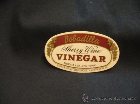 ETIQUETA ADHESIVA - BOBADILLA - SHERRY WINE - VINEGAR - (Coleccionismo - Etiquetas)