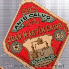 Etiquetas antiguas: ETIQUETA ANIS CALVO, JUAN MARTÓN CALVO, TUDELA DE DUERO, VALLADOLID. Lote 34036821