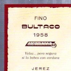 Etiquetas antiguas: ETIQUETA FINO BULTACO 1958, METRALLA, JEREZ. Lote 34074115