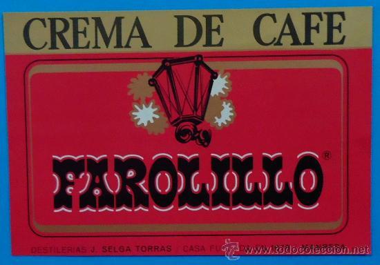 CREMA DE CAFÉ FAROLILLO. DESTILERÍAS J. SELGA TORRÁS, MANRESA. 10,2 X 14 CM (Coleccionismo - Etiquetas)