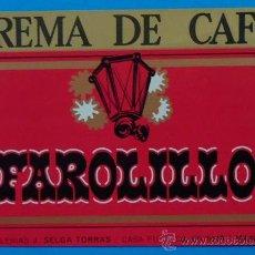 Etiquetas antiguas: CREMA DE CAFÉ FAROLILLO. DESTILERÍAS J. SELGA TORRÁS, MANRESA. 10,2 X 14 CM. Lote 35520192