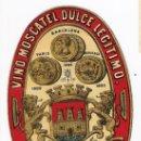 Etiquetas antiguas: VINO MOSTACEL DULCE LEGITIMO - ENGRACIA HIJA DE MARIANO ROBERT -SITGES-CATALUÑA. Lote 36581641