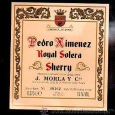 Etiquetas antiguas: ETIQUETA DE VINO DE PEDRO XIMENEZ. ROYAL SOLERA. SHERRY. J.MORLA Y CIA.. Lote 37000575