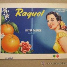 Etiquetas antiguas: PRUEBA DE IMPRENTA LITOGRAFIA ORTEGA, ORIGINAL- ETIQUETAS NARANJAS RAQUEL, ALCIRA -AÑOS 1950-60. Lote 37154041