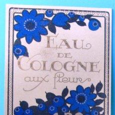 Etiquetas antiguas: ETIQUETA EAU DE COLOGNE AUX FLEURS. PERFUMERIA ARO. CORTES, 498. BARCELONA, SIN FECHA.. Lote 100572090