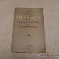 Etiquetas antiguas: EL VIA CRUCIS . ESTUDIO HISTORICO, CANONICO, ASCETICO Y PRACTICO .1944. Lote 38428339