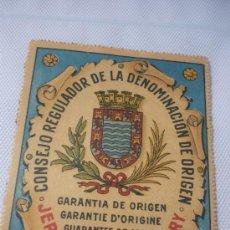 Etiquetas antiguas: CONSEJO REGULADOR DE LA DENOMINACIÓN DE ORIGEN DE PRINCIPIOS SIGLO XX. Lote 49158413