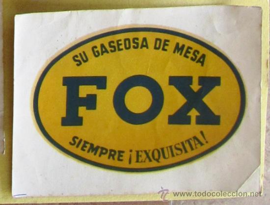 ETIQUETA CALCOMANÍA SU GASEOSA DE MESA FOX. SIEMPRE EXQUISITA, SIN FECHA. (Coleccionismo - Etiquetas)