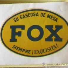 Etiquetas antiguas: ETIQUETA CALCOMANÍA SU GASEOSA DE MESA FOX. SIEMPRE EXQUISITA, SIN FECHA.. Lote 38749806