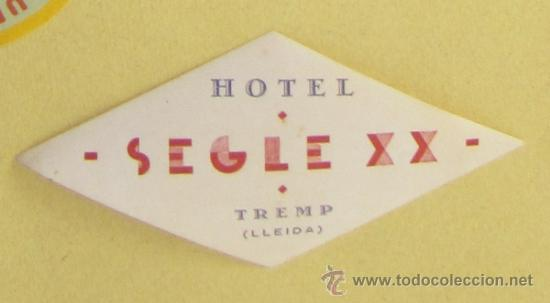 ETIQUETA HOTEL SEGLE XX, TREMP, LLEIDA. (Coleccionismo - Etiquetas)