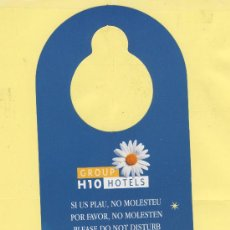 Etiquetas antiguas: ETIQUETA DE HOTEL -NO MOLESTEN-DO NOT DISTURB- HOTEL GROUP H 10 HOTELS CATALUÑA-ESPAÑA . Lote 39025442