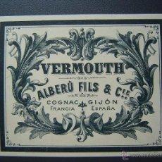 Etiquetas antiguas: ETIQUETA DE VERMOUTH - ALBERU FILS & CO - 1898 - GIJON ( ASTURIAS ) Y COGNAC (FRANCIA). Lote 39436087