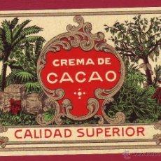 Etiquetas antiguas: ETIQUETA CREMA DE CACAO. Lote 39797783