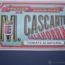 Etiquetas antiguas: ETIQUETA DE TOMATE AL NATURAL - 1897 - FABRICA DE CONSERVAS M. CASCANTE - CALAHORRA. Lote 40487792
