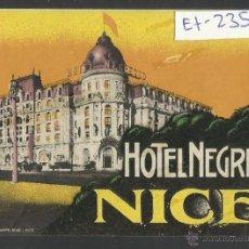 Etiquetas antiguas: HOTEL NEGRESCO-NICE- (ET-235). Lote 40996044
