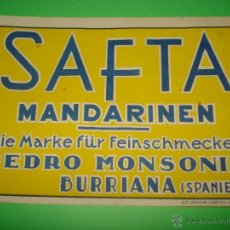 Étiquettes anciennes: ANTIGUA ETIQUETA DE PAPEL DE MANDARINAS SAFTA DE PEDRO MONSONIS DE BURRIANA . AÑO 1930S.. Lote 269452298