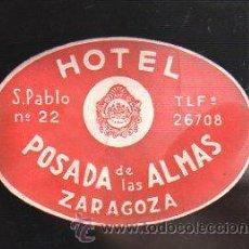 Etiquetas antiguas: ETIQUETA HOTEL POSADA DE LAS ALMAS, ZARAGOZA. 10 X 7CM.. Lote 42071719