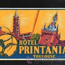 Etiquetas antiguas: ETIQUETA DEL HOTEL PRINTANIA, TOULOUSE (FRANCIA). 12 X 8CM.. Lote 42071878