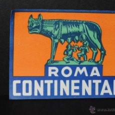 Etiquetas antiguas: ETIQUETA HOTEL ROMA CONTINENTALE. Lote 42136316