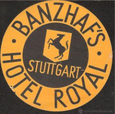 Etiquetas antiguas: ETIQUETA HOTEL ALEMANIA-BANZHAF'S HOTEL ROYAL- STUTTGART-STUTGART. Lote 42165110