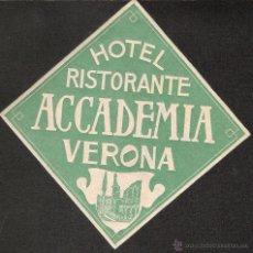 Etiquetas antiguas: ETIQUETA HOTEL ITALIA-HOTEL ACADEMIA- VERONA -CON RELIEVE. Lote 42211552