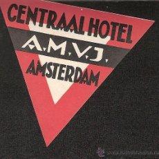 Etiquetas antiguas: ETIQUETA HOTEL HOLANDA- CENTRAAL HOTEL A.M.V.J. - AMSTERDAM. Lote 42226911