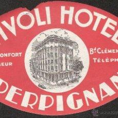 Etiquetas antiguas: ETIQUETA HOTEL FRANCIA-TIVOLI HOTEL-PERPIGNAN-PERPIÑAN. Lote 42227388