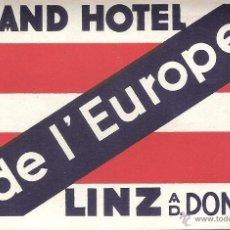Etiquetas antiguas: ETIQUETA HOTEL AUSTRIA-GRAND HOTEL DE L'EUROPE-LINZ AD.DONAU. Lote 42264731