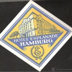 Etiquetas antiguas: ETIQUETA HOTEL ALEMANIA-HOTEL ESPLANADE -HAMBURG-HAMBURGO. Lote 42286230