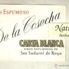 Etiquetas antiguas: ETIQUETA GRAN ESPUMOSO DE LA COSECHA. CARTA BLANCA. SAN SADURNÍ DE NOYA.. Lote 42333856