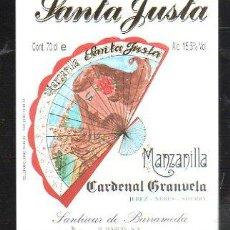 Etiquetas antiguas: ETIQUETA DE MANZANILLA SANTA JUSTA. CARDENAL GRANUELA, JEREZ. SANLUCAR, CADIZ. 10 X 12CM.. Lote 42452131