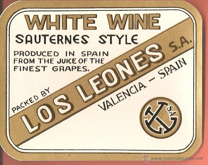 ETIQUETA ,-WHITE WINE SAUTERNES STYLE -LOS LEONES, VALENCIA (Coleccionismo - Etiquetas)