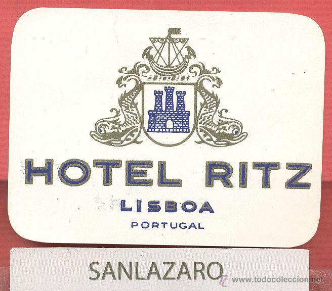 ETIQUETA DE HOTEL - *HOTEL RITZ* - LISBOA - PORTUGAL - EH607 (Coleccionismo - Etiquetas)