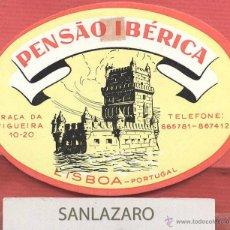 Etiquetas antiguas: ETIQUETA HOTEL - PENSAO IBÉRICA - LISBOA - PORTUGAL - EH524. Lote 43891842