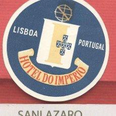 Etiquetas antiguas: ETIQUETA DE HOTEL - *HOTEL DO IMPÉRIO* -LISBOA - PORTUGAL- EH493. Lote 43892222