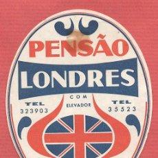 Etiquetas antiguas: ETIQUETA HOTEL - PENSAO LONDRES - LISBOA - PORTUGAL - EH520. Lote 43903258