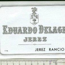 Etiquetas antiguas: ETIQUETA VINO EDUARDO DELAGE, JEREZ RANCIO. Lote 44889675