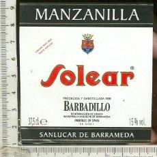 Etiquetas antiguas: ETIQUETA VINO MANZANILLA SOLEAR BARBADILLO SANLUCAR DE BARRAMEDA. Lote 44889800