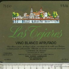 Etiquetas antiguas: ETIQUETA VINO BLANCO AFRUTADO LOS TEJARES CONDADO DE HUELVA. Lote 44902788