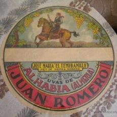 Etiquetas antiguas: ANTIGUA ETIQUETA BARRILES DE UVAS ALHABIA ALMERIA -35CM- JOSE Mª EL TEMPRANILLO REY DE SIERRA MORENA. Lote 208067026