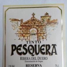 Etiquetas antiguas: ETIQUETA DE VINO RIBERA DEL DUERO PESQUERA RESERVA. Lote 45158964