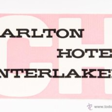 Etiquetas antiguas: ETIQUETA DEL HOTEL CARLTON DE INTERLAKEN. Lote 45507970