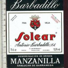 Etiquetas antiguas: ETIQUETA VINO MANZANILLA SOLEAR BARBADILLO SANLUCAR DE BARRAMEDA. Lote 45580238