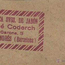 Etiquetas antiguas: ETIQUETA FABRICA SVOS. DE JABON - JOSÉ CODERCH - SAN ANDRES - BARCELONA. Lote 46896970