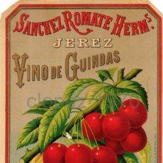 Etiquetas antiguas: ETIQUETA VINO DE GUINDAS, SANCHEZ ROMATE HNOS. JEREZ DE LA FRONTERA. Lote 46991032