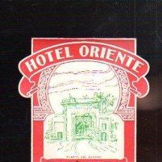 Etiquetas antiguas: ETIQUETA DE HOTEL ORIENTE. ZARAGOZA. 6 X 9 CM.. Lote 47198520
