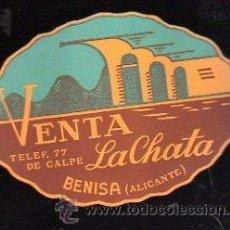Etiquetas antiguas: ETIQUETA DE LA VENTA LA CHATA. BENISA, ALICANTE. 10 X 7CM.. Lote 47198776