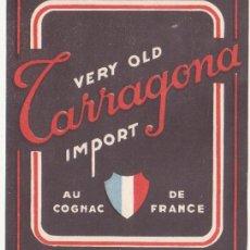 Etiquetas antiguas: ANTIGUA ETIQUETA VERY OLD TARRAGONA AU COGNAC DE FRANCE 11 X 9 CM. Lote 47448985