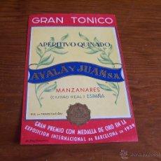Etiquetas antiguas: GRAN TONICO APERITIVO QUINADO AYALA Y JUAN, S.A. MANZANARES (CIUDAD REAL) AÑOS 30. Lote 48314487