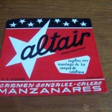Etiquetas antiguas: ALTAIR CARMEN GONZALEZ-CALERO MANZANARES (CIUDAD REAL). Lote 48314616